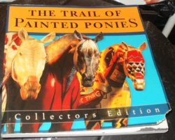 Trail of the Painted Ponies. book